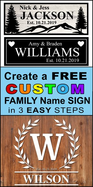 Family Name Signs. Create free printable Family Established Signs in seconds using online generator.  Great for wedding and anniversary gifts, bridal shower presents, and wood home wall decor.  Cricut, Silhouette, and DIY woodworking projects and crafts.