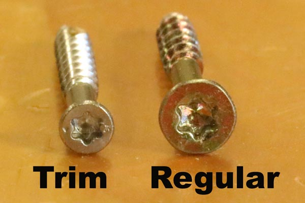 Trim screws have a smaller head than regular screws.