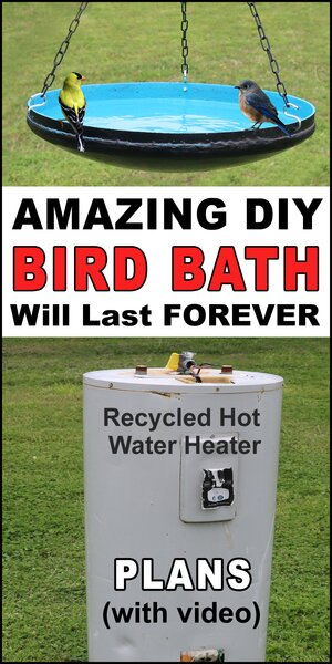 Learn how to create a free diy homemade bird bath from a recycled electric hot water heater. Can be used as hanging bird bath or placed on pedestal to attract feathered friends to your garden or back yard.  Great for bluebirds,  chickadees, flickers, house finches, house sparrows, kestrels, nuthatches, owls, purple martins, tree swallows, warblers, woodpeckers and wrens.
