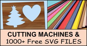 Cutting Machines & SVG Files.