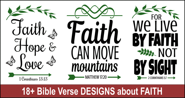 Bible Verses about Faith:  Free SVG Files and Cricut Designs