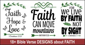 Bible verse designs about Faith.