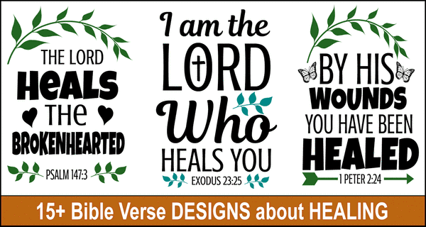 Bible Verse Designs on Healing: SVG Files and Cricut Designs