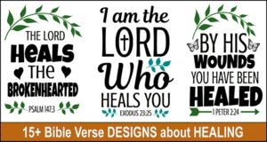 Bible verse designs about Healing