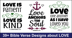Bible verse designs about Love