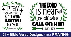 Bible verse designs about Praying.