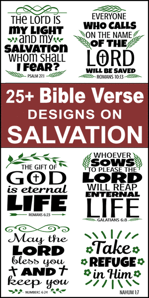 Free printable bundle of Bible Verses about salvation, scripture passages, Cricut designs, DIY patterns, svg files, templates, clip art, stencils, silhouette, embroidery, cut files, design space, vector, crafts, laser cutting, and DIY crafts.