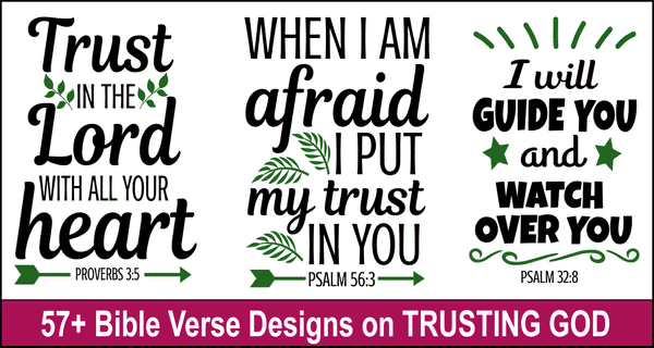 Bible Quote Designs on Trusting God: Scripture Verses & SVG Files