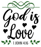 1 John 4:16  God is love, bible verses, scripture verses, svg files, passages, sayings, cricut designs, silhouette, embroidery, bundle, free cut files, design space, vector.