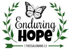 1 Thessalonians 1:3 Enduring hope, bible verses, scripture verses, svg files, passages, sayings, cricut designs, silhouette, embroidery, bundle, free cut files, design space, vector.