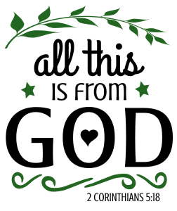 2 Corinthians 5:18 All this is from God, bible verses, scripture verses, svg files, passages, sayings, cricut designs, silhouette, embroidery, bundle, free cut files, design space, vector.