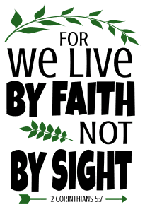 2 Corinthians 5:7 For we live by faith not by sight, bible verses, scripture verses, svg files, passages, sayings, cricut designs, silhouette, embroidery, bundle, free cut files, design space, vector.