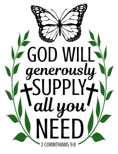 2 Corinthians 9:8 God will generously supply all you need, bible verses, scripture verses, svg files, passages, sayings, cricut designs, silhouette, embroidery, bundle, free cut files, design space, vector.