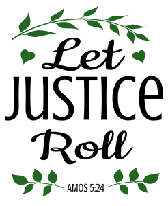 Amos 5:24 Let justice roll, bible verses, scripture verses, svg files, passages, sayings, cricut designs, silhouette, embroidery, bundle, free cut files, design space, vector.
