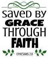 Ephesians 2:8 Saved by grace through faith, bible verses, scripture verses, svg files, passages, sayings, cricut designs, silhouette, embroidery, bundle, free cut files, design space, vector.