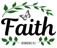 Hebrews 11:1 Faith, bible verses, scripture verses, svg files, passages, sayings, cricut designs, silhouette, embroidery, bundle, free cut files, design space, vector.