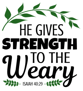 Isaiah 40:29 He gives strength to the weary, bible verses, scripture verses, svg files, passages, sayings, cricut designs, silhouette, embroidery, bundle, free cut files, design space, vector.