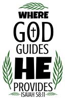 Isaiah 58:11 Where God guides he provides, bible verses, scripture verses, svg files, passages, sayings, cricut designs, silhouette, embroidery, bundle, free cut files, design space, vector.