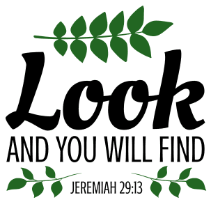 Jeremiah 29:13 Look and you will find, bible verses, scripture verses, svg files, passages, sayings, cricut designs, silhouette, embroidery, bundle, free cut files, design space, vector.