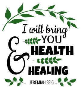 Jeremiah 33:6 I will bring you health and healing, bible verses, scripture verses, svg files, passages, sayings, cricut designs, silhouette, embroidery, bundle, free cut files, design space, vector.