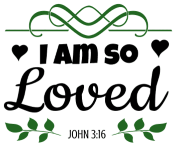 John 3:16  I am so loved, bible verses, scripture verses, svg files, passages, sayings, cricut designs, silhouette, embroidery, bundle, free cut files, design space, vector.