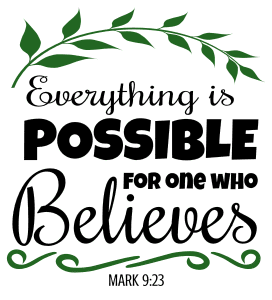 Mark 9:23 Everything is possible for one who believes, bible verses, scripture verses, svg files, passages, sayings, cricut designs, silhouette, embroidery, bundle, free cut files, design space, vector.