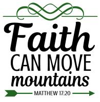 Matthew 17:20 Faith can move mountains, bible verses, scripture verses, svg files, passages, sayings, cricut designs, silhouette, embroidery, bundle, free cut files, design space, vector.