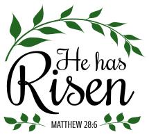 Matthew 28:6 He has risen, bible verses, scripture verses, svg files, passages, sayings, cricut designs, silhouette, embroidery, bundle, free cut files, design space, vector.