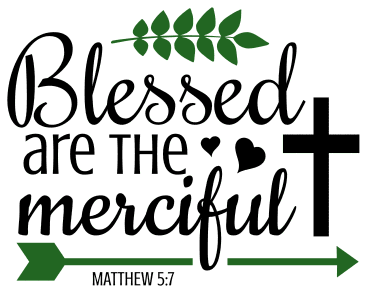 Matthew 5:7 Blessed are the merciful, bible verses, scripture verses, svg files, passages, sayings, cricut designs, silhouette, embroidery, bundle, free cut files, design space, vector.