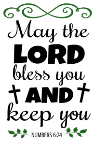 Numbers 6:24 May the Lord bless you and keep you, bible verses, scripture verses, svg files, passages, sayings, cricut designs, silhouette, embroidery, bundle, free cut files, design space, vector.