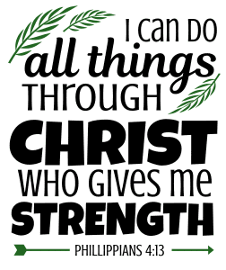 Phillippians 4:13 I can do all things through Christ who gives me strength, bible verses, scripture verses, svg files, passages, sayings, cricut designs, silhouette, embroidery, bundle, free cut files, design space, vector.