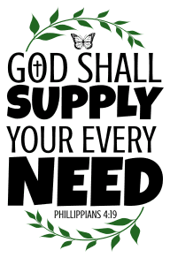 Phillippians 4:19 God shall supply your every need, bible verses, scripture verses, svg files, passages, sayings, cricut designs, silhouette, embroidery, bundle, free cut files, design space, vector.
