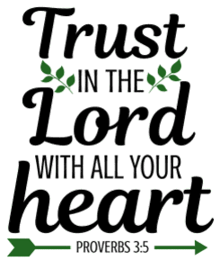 Proverbs 3:5 Trust in the Lord with all your heart, bible verses, scripture verses, svg files, passages, sayings, cricut designs, silhouette, embroidery, bundle, free cut files, design space, vector.