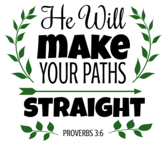 Proverbs 3:6 He will make your paths straight, bible verses, scripture verses, svg files, passages, sayings, cricut designs, silhouette, embroidery, bundle, free cut files, design space, vector.