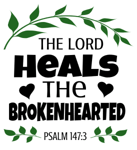 Psalm 147:3 He heals the brokenhearted, bible verses, scripture verses, svg files, passages, sayings, cricut designs, silhouette, embroidery, bundle, free cut files, design space, vector.