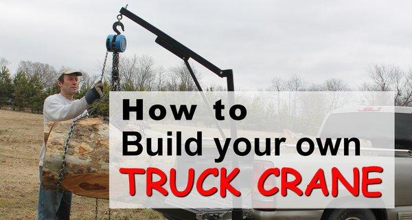 Homemade DIY Truck Crane (Save Money, Save Your Back)