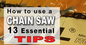 Chain Saw Tips.