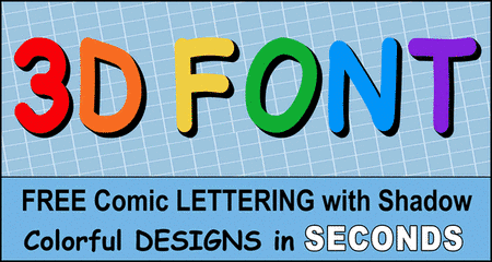 FREE printable 3D comic font, lettering, 3d font generator, stencils, patterns, font letters, numbers, and alphabet patterns, signs, bulletin boards, decorations, etc.