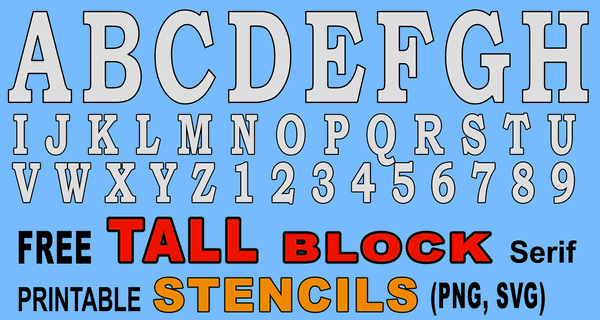 Tall Block Serif Printable Letter Stencils (Numbers and Alphabet)