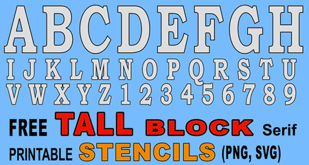 FREE TALL block bold letter stencils, SVG vector, thick number and alphabet downloadable and printable stencils and patterns.