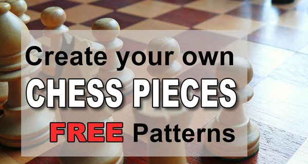 Chess Pieces Looking For Free Chess Pieces Patterns Patterns Monograms Stencils Diy Projects