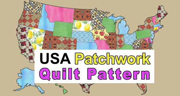 USA Patchwork Map Quilt Pattern (DIY Stencils to Create United States)