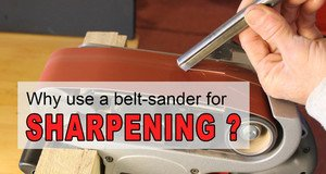 Sharpening  tools with a Belt Sander.