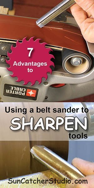 Use a belt sander as your sharpening system. This can help save time and money.