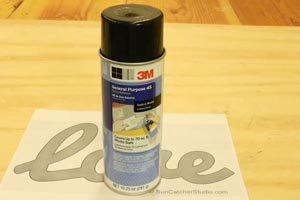 Spray Adhesive can be used to apply a word art pattern to the workpiece.