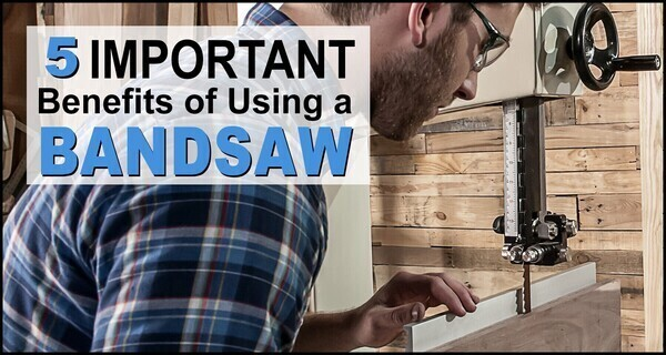 Bandsaw Benefits:  Advantages of Using a Band Saw