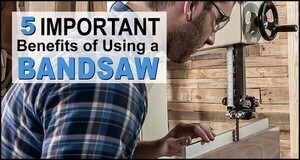Benefits of a Bandsaw