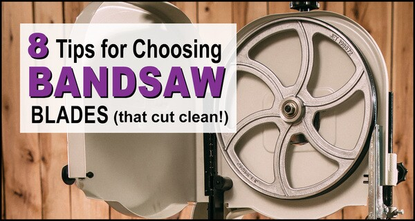 Bandsaw Blades:  Create Clean Fast Cuts