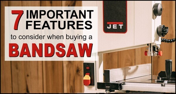 Bandsaw Features: What to Look for When Purchasing a Band Saw