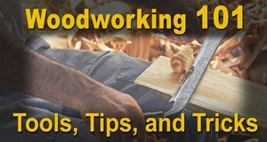 Woodworking Tools, Tips, and Tricks on scroll saw, band saw, table saw, glue, finishes, carving.